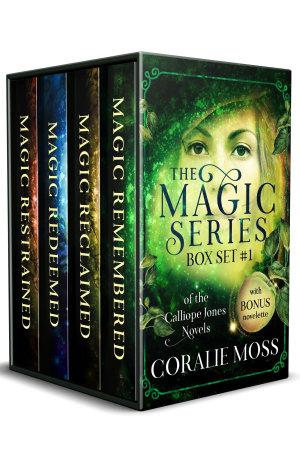 The Magic Series  Box Set 1 of the Calliope Jones novels