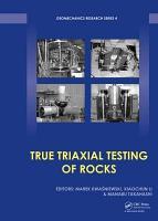 True Triaxial Testing of Rocks PDF