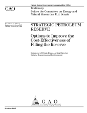 Strategic Petroleum Reserve: Options to Improve the Cost-Effectiveness of Filling the Reserve: Congressional Testimony