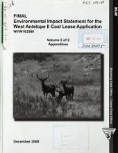 West Antelope II Coal Lease Application: Environmental Impact Statement, Volume 2