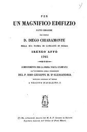 Per un magnifico edifizio fatto eriggere dal signor d. Diego Chiaramonte nella sua patria di Canicatti in Sicilia 1765