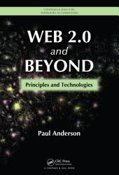 Web 2.0 and Beyond: Principles and Technologies