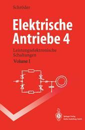 Elektrische Antriebe 4: Leistungselektronische Schaltungen