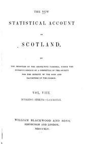The New Statistical Account of Scotland: Dunbarton, Stirling, Clackmannan