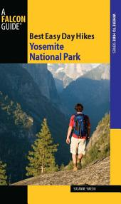Best Easy Day Hikes Yosemite National Park: Edition 4