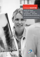 Ajustes de riesgos y calidad asistencial. Agrupadores (APG, GRD, AP-GRD, IR-GRD, ACG, DxCG, CRG)