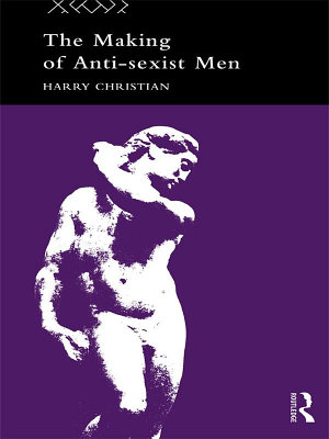 The Making of Anti Sexist Men