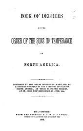 Book of Degrees of the Order of the Sons of Temperance of North America