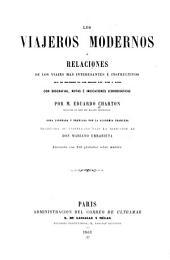 Los viajeros modernos: o, Relaciones de los viajes más interesantes e instructivos, con biografías, notas e indicaciones iconográficas, Volumen 2