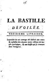 La Bastille dévoilée, ou Recueil de pièces authentiques pour servir à son histoire: Volume3