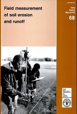 Field Measurement of Soil Erosion and Runoff PDF