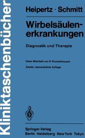 Wirbelsäulenerkrankungen: Diagnostik und Therapie, Ausgabe 2