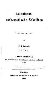 Leibnizens mathematische Schriften: Bände 6-7