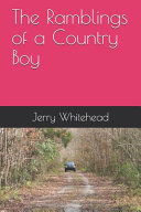 The Ramblings of a Country Boy