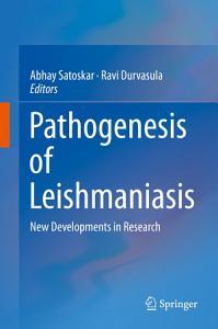 Pathogenesis of Leishmaniasis