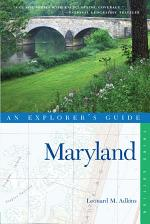 Explorer's Guide Maryland (Third Edition) (Explorer's Complete)