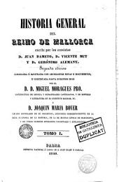 Historia general del Reino de Mallorca: Volumen 1