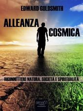 Alleanza cosmica: Riconnettere natura, società e spiritualità