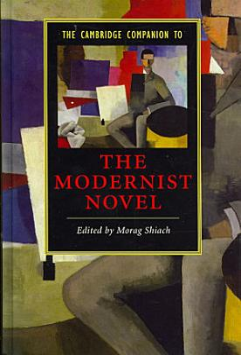 The Cambridge Companion to the Modernist Novel