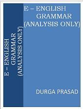 E - English Grammar (Analysis Only)