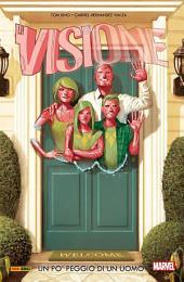 Visione 1 (Marvel Collection): Un Po' Peggio Di Un Uomo