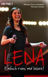 Lena - Einfach raus und leben!