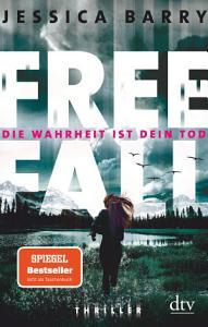Freefall     Die Wahrheit ist dein Tod PDF