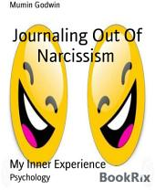 Journaling Out Of Narcissism: My Chakra Experience