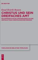 Christus und sein dreifaches Amt PDF