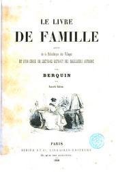 Le Livre de famille: suivi de la Bibliothèque des Villages ; et d'un Choix de lectures extrait des meilleurs auteurs