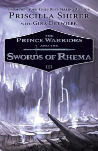 The Prince Warriors and the Swords of Rhema Book