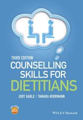 Counselling Skills for Dietitians: Edition 3
