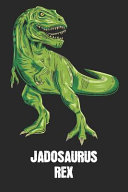 Jadosaurus Rex