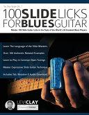 100 Slide Licks For Blues Guitar