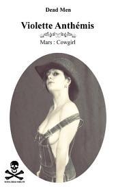 Cowgirl: Violette Anthémis - Mars