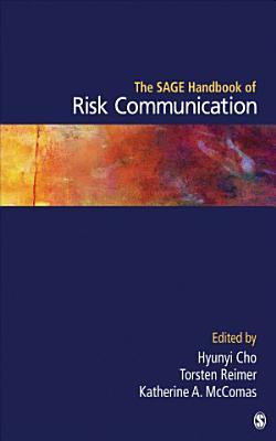 The SAGE Handbook of Risk Communication PDF