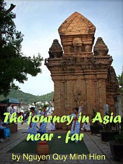The journey in Asia  near   far Book