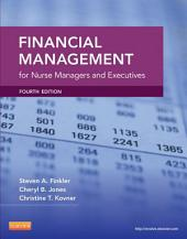 Financial Management for Nurse Managers and Executives - E-Book: Edition 4