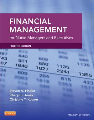 Financial Management for Nurse Managers and Executives   E Book PDF