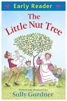 Early Reader  The Little Nut Tree PDF