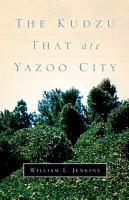 The Kudzu That Ate Yazoo City PDF