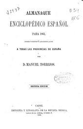 Almanaque enciclopédico español para 1863: compuesto y arreglado a todas las provincias de España