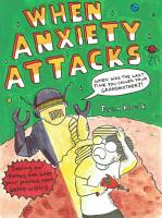 When Anxiety Attacks PDF