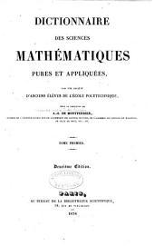 Dictionnaire des sciences mathématiques pures et appliquées: Volume1