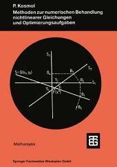 Methoden zur numerischen Behandlung nichtlinearer Gleichungen und Optimierungsaufgaben: Ausgabe 2