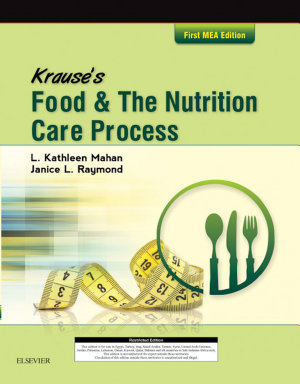 Krause s Food   the Nutrition Care Process  Mea Edition E Book PDF