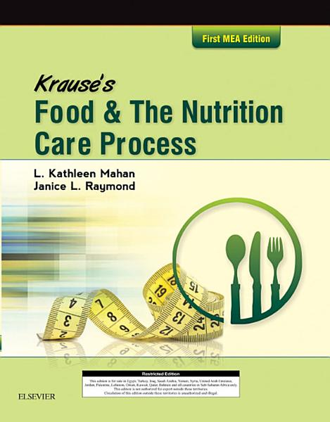 Krause s Food   the Nutrition Care Process  Mea Edition E Book PDF