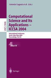 Computational Science and Its Applications - ICCSA 2004: International Conference, Assisi, Italy, May 14-17, 2004, Proceedings, Part 4