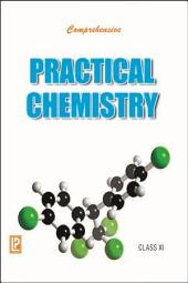 Comprehensive Practical Chemistry XI