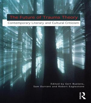 The Future of Trauma Theory